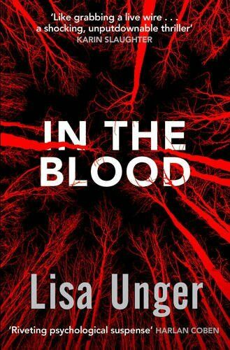 In the Blood, Unger, Lisa 1471111458