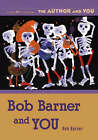 Bob Barner and You by Bob Barner (Paperback, 2006)