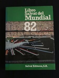 LIBRO-FUTBOL-SALVAT-DEL-MUNDIAL-82-ESPANA-ITALIA-INGLATERRA-KUWAIT-ALEMANIA-ETC