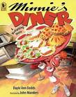 Minnie's Diner: A Multiplying Menu by Dayle Ann Dodds (Paperback / softback, 2007)