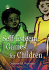 Self-esteem Games for Children by Deborah Plummer (Paperback, 2006)
