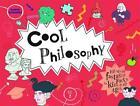 Cool Philosophy von Daniel Tatarsky (2015, Gebundene Ausgabe)