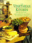 The Vegetarian Kitchen: Over 200 Classic Recipes - Appetizing Dishes for Every Occasion by Anness Publishing (Hardback, 1999)