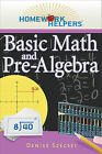Homework Helpers: Basic Math and Pre-algebra by Denise Szecsei (Paperback, 2011)