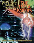 Tesla Papers: Nikola Tesla on Free Energy and Wireless Transmission of Power by Nikola Tesla (Paperback, 2000)