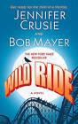 Wild Ride by Jennifer Crusie, Bob Mayer (Paperback / softback, 2011)