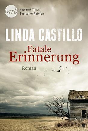 Fatale Erinnerung von Linda Castillo (2016, Taschenbuch); UNGELESEN