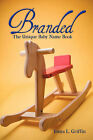 Branded: The Unique Baby Name Book by L Griffin Tonya L Griffin, Tonya L Griffin (Paperback / softback, 2009)