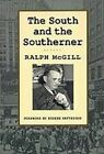 The South and the Southerner by Eugene Patterson, Ralph McGill (Paperback, 1992)