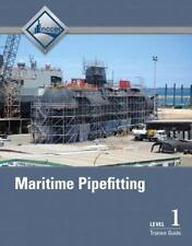 Maritime Pipefitting Level 1 Trainee Guide by NCCER