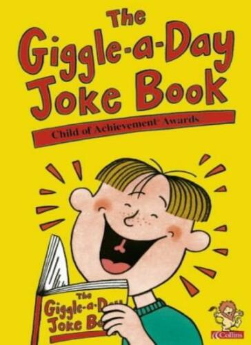 1 of 1 - The Giggle-a-Day Joke Book (Child of Achievement Awards) By The Child of Achiev