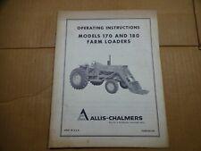 Allis Chalmers Model 170 And 180 Farm Loader Operators Manual