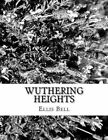 Wuthering Heights by Ellis Bell (Paperback / softback, 2014)
