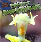 Creepy Amphibians by Nicole Shea (Hardback, 2012)