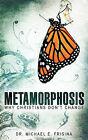 Metamorphosis by Michael E Frisina (Paperback / softback, 2008)