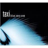 Taxi - Blue Zero One (2001)  CD  NEW/SEALED Digipak  SPEEDYPOST