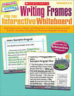 Writing Frames for the Interactive Whiteboard by Scholastic US(Mixed media product)