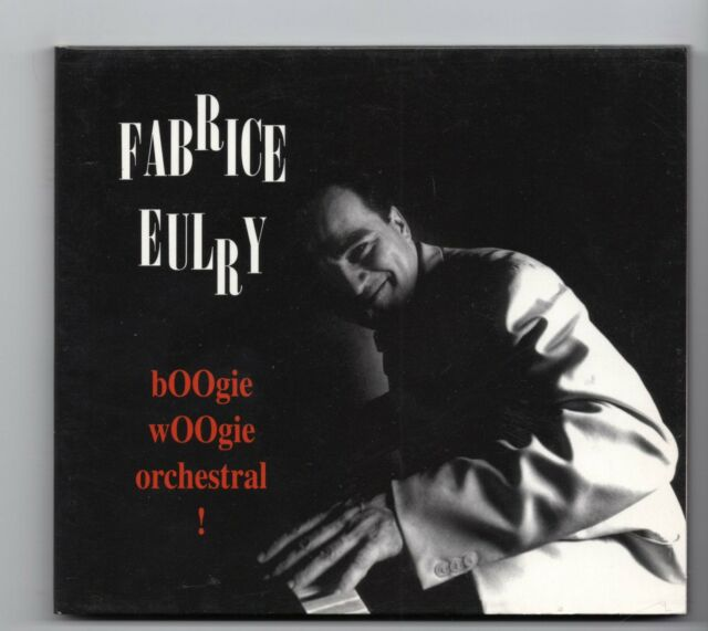 (JF692) Fabrice Eulry, Boogie Woogie Orchestral! - 1998 CD