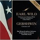 Earl Wild - (Variations on an American Theme; Gershwin Concerto in F, 1993)