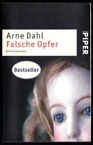 Dahl, Arne, Falsche Opfer, Kriminalroman, 2005