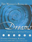 The Woman's Book of Dreams: Dreaming as Spiritual Practice: Dreaming as Spiritual Practice by Jamie Sams (Paperback, 2000)