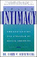 False Intimacy: Understanding the Struggle of Sexual Addiction