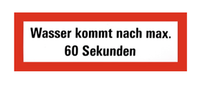 """60 Sekunden/""""  21x7,5cm Zusatzschild Wandhydrant /""""Wasser kommt nach max"""