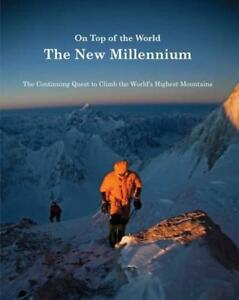 ON-TOP-OF-THE-WORLD-NEW-MILL-Quest-to-Climb-Highest-Mounts-by-SALE-R-new-Bo