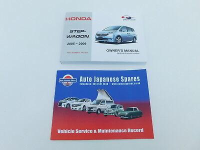 HONDA STEPWAGON 2005-2009 OWNER`S HANDBOOK /& FREE SERVICE RECORD BOOKLET