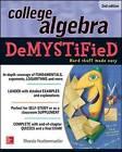 College Algebra DeMYSTiFieD by Rhonda Huettenmueller (Paperback, 2014)