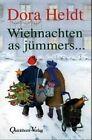 Wiehnachten as jümmers ... von Dora Heldt (2013, Gebundene Ausgabe)