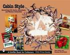 Cabin Style: Decorating with Rustic,Adirondack,and Western Collectibles by Dian Zillner (Paperback, 2004)