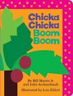 Chicka Chicka Boom Boom by Bill Martin, John Archambault (Board book)