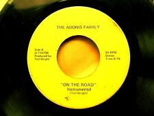 SOUL/GOSPEL SLOW JAM 45: THE ADONIS FAMILY On The Road (HEAR mp3) Ted Wright
