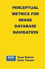 Perceptual Metrics for Image Database Navigation 594 by Yossi Rubner and...