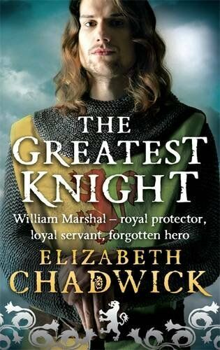 1 of 1 - The Greatest Knight: The Story of William M... by Chadwick, Elizabeth 0751536601