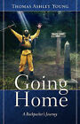 Going Home by Thomas Ashley Young (Paperback / softback, 2007)