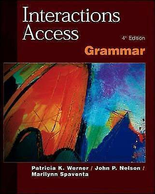 Interactions Access Grammar Sb by Werner, Patricia K., Nelson, John P., Spavent