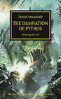 Horus Heresy: The Damnation of Pythos by David Annandale (Paperback, 2015)