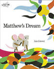 Matthew's Dream by Leo Lionni (Hardback, 1995)