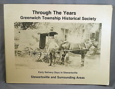 Through the Years Stewartsville Greenwich Township New Jersey pictorial history