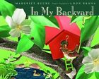 In My Backyard by Margriet Ruurs (Mixed media product, 2011)