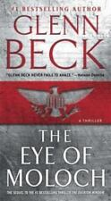 The Eye of Moloch by Glenn Beck (2013, Paperback)