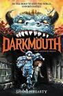 Darkmouth #1: The Legends Begin by Shane Hegarty (Hardback, 2015)