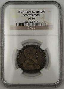 1559H-France-Teston-Silver-Coin-Roberts-3513-Henry-II-NGC-VG-10-AKR