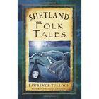 Shetland Folk Tales by Lawrence Tulloch (Paperback, 2014)