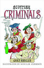 Scottish Criminals by Gary Smailes (Paperback, 2011)