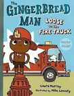 The Gingerbread Man Loose on the Fire Truck by Laura Murray (Mixed media product, 2013)