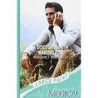 A Doctor Worth Waiting for by Margaret McDonagh (Paperback, 2007)