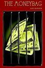 The Moneybag by Sam Skinner 9781403327680 (paperback 2002)